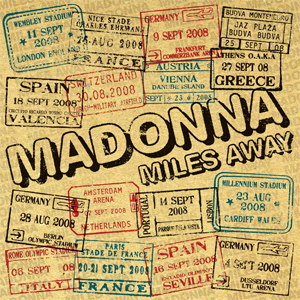 Miles Away (Madonna song) 2008 single by Madonna