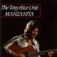<i>Manzanita</i> (Tony Rice album) 1979 studio album by Tony Rice Unit