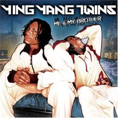 <i>Me & My Brother</i> 2003 studio album by Ying Yang Twins