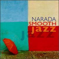 <i>Narada Smooth Jazz</i> 1997 compilation album by Various artists