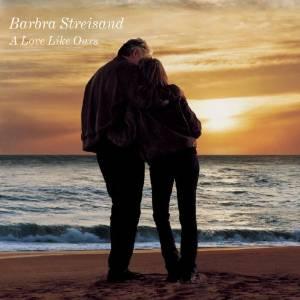 <i>A Love Like Ours</i> 1999 studio album by Barbra Streisand