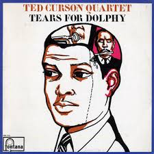 <i>Tears for Dolphy</i> 1964 studio album by Ted Curson