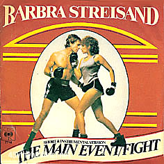 The Main Event/Fight 1979 single by Barbra Streisand