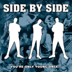 <i>Youre Only Young Once...</i> extended play by Side by Side