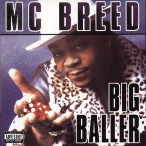 <i>Big Baller</i> (album) 1995 studio album by MC Breed