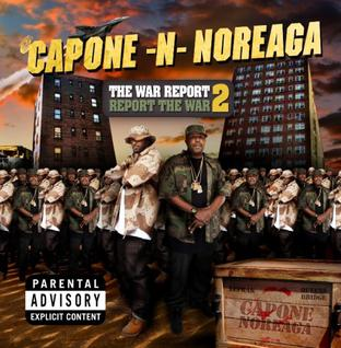 <i>The War Report 2: Report the War</i> 2010 studio album by Capone-N-Noreaga