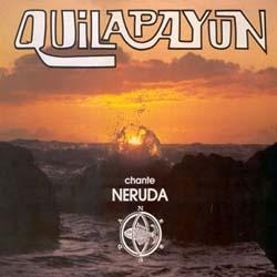 <i>Quilapayún Chante Neruda</i> 1983 compilation album by Quilapayún