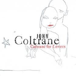 <i>Coltrane for Lovers</i> 2001 compilation album by John Coltrane