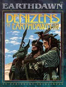 <i>Denizens of Earthdawn Volume One</i>