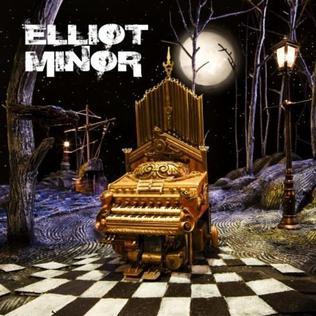 <i>Elliot Minor</i> (album) 2008 studio album by Elliot Minor