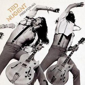 <i>Free-for-All</i> (Ted Nugent album) 1976 studio album by Ted Nugent