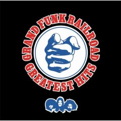 <i>Greatest Hits</i> (Grand Funk Railroad album) 2006 greatest hits album by Grand Funk Railroad