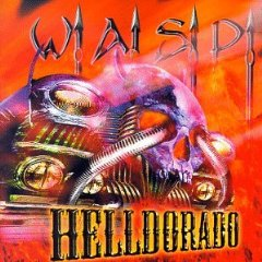 <i>Helldorado</i> (album) album by W.A.S.P.