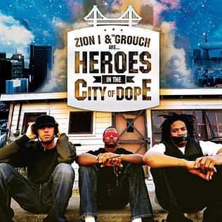 Heroes in the City of Dope