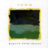 <i>Beyond These Shores</i> 1993 studio album by Iona