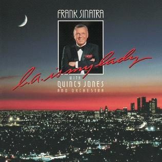 <i>L.A. Is My Lady</i> 1984 studio album by Frank Sinatra