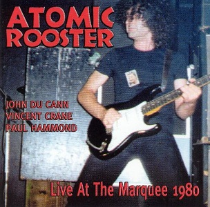 Live at the Marquee 1980 (Atomic Rooster album).jpg