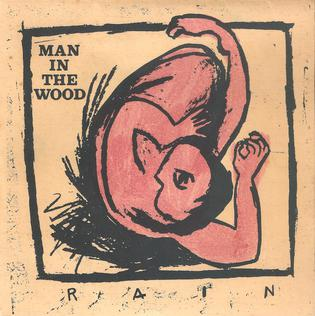 Rain (Man in the Wood song) single by Man in the Wood