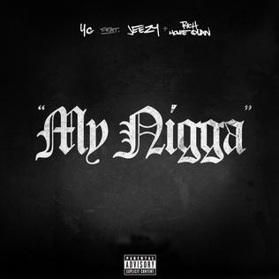 My Nigga 2013 single by YG featuring Jeezy and Rich Homie Quan