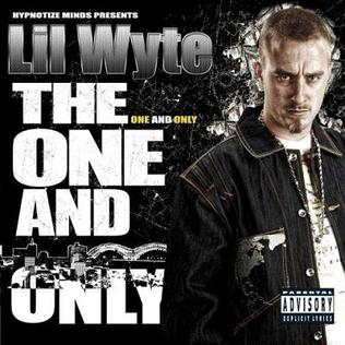 Lil Wyte - The One And Only (2007)