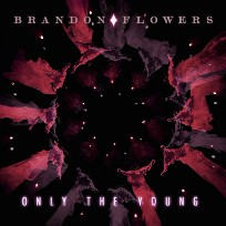 Only the Young (Brandon Flowers song) 2010 single by Brandon Flowers