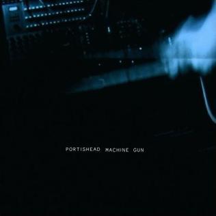 Machine Gun (Portishead song) 2008 single by Portishead