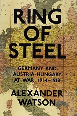 Ring of Steel Germany and Austria-Hungary at War, 1914–1918.jpg