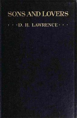 D.H. Lawrence. Sons and lovers