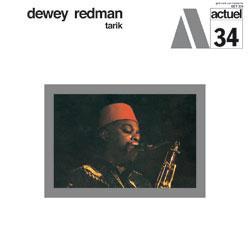 Dewey Redman The Ear Of The Behearer