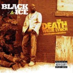 <i>The Death of Willie Lynch</i> 2006 studio album by Black Ice