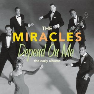 <i>The Miracles – Depend on Me: The Early Albums</i> 2009 compilation album by The Miracles