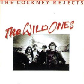 <i>The Wild Ones</i> (album) album by Cockney Rejects