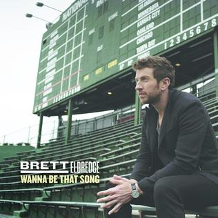 Lirik Lagu Brett Eldredge - Wanna Be That Song