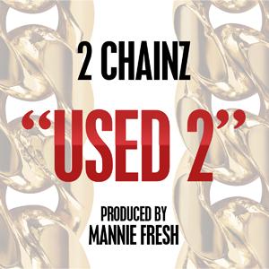 2 Chainz - Used 2 (studio acapella)