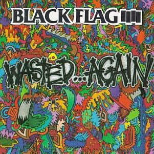 <i>Wasted…Again</i> 1987 compilation album by Black Flag
