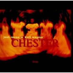 <i>Chester</i> (album) EP by Josh Rouse and Kurt Wagner
