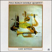 <i>Easy Winners</i> (album) 1985 studio album by Max Roach Double Quartet