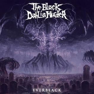 <i>Everblack</i> (The Black Dahlia Murder album) 2013 studio album by The Black Dahlia Murder
