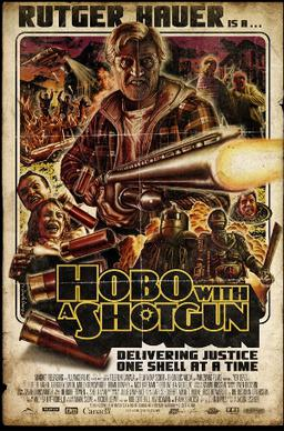 Hobo with a Shotgun (2011) movie poster