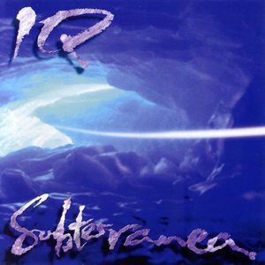 IQ album cover Subterranea.jpg