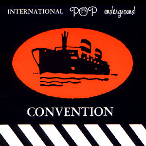<i>International Pop Underground Convention</i> (album) 1992 compilation album by Various artists