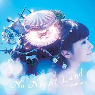 <i>No Night Land</i> 2012 studio album by Moumoon