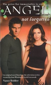 Not Forgotten (Angel Novel).jpg