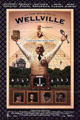 The Road to Wellville (film)