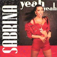 Yeah Yeah (Sabrina song) 1990 song performed by Sabrina Salerno