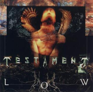 <i>Low</i> (Testament album) 1994 studio album by Testament