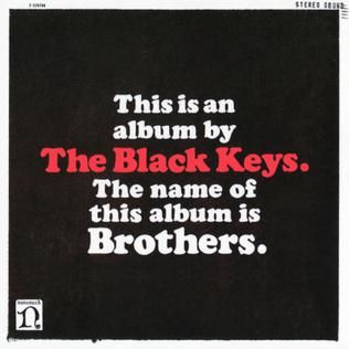 <i>Brothers</i> (The Black Keys album) 2010 studio album by The Black Keys