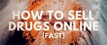 How To Sell Drugs Online Fast Wikipedia