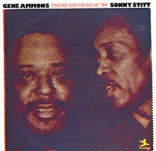 <i>Together Again for the Last Time</i> 1976 studio album by Sonny Stitt and Gene Ammons