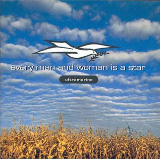 <i>Every Man and Woman Is a Star</i> 1991 studio album by Ultramarine